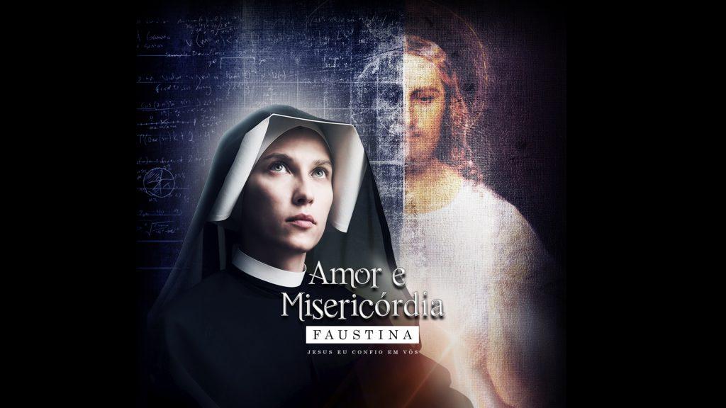Filme Amor e Misericordia de Santa Faustina